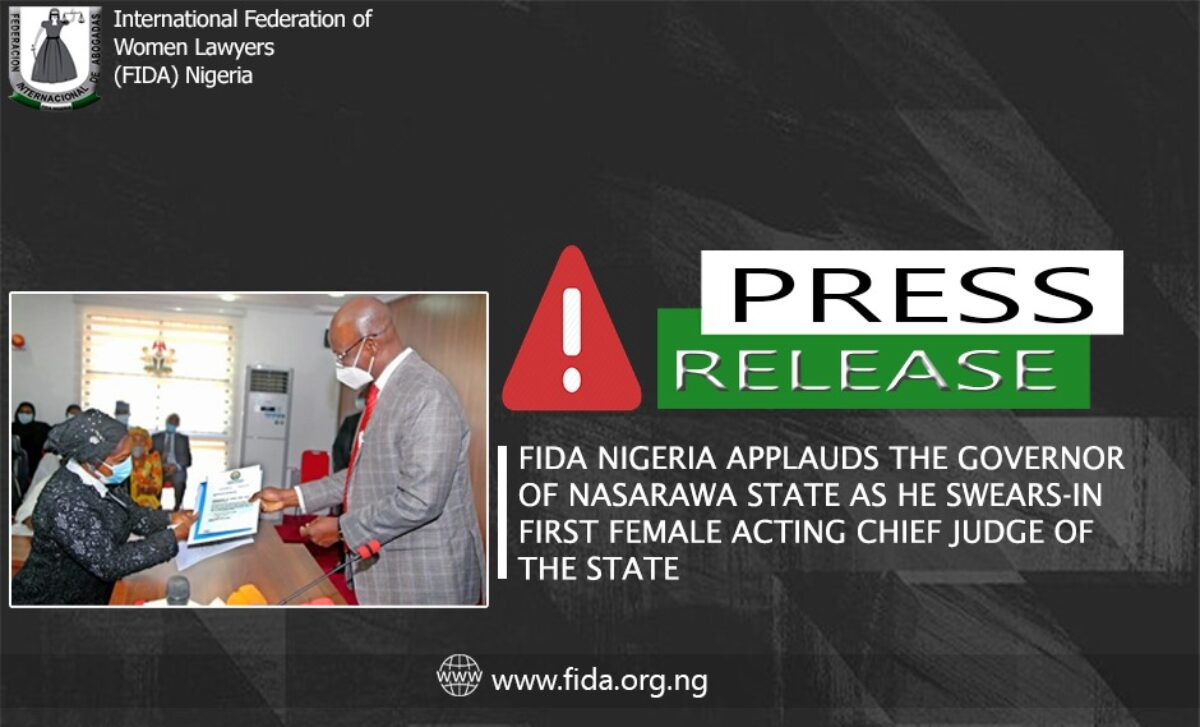 FIDA Nigeria Applauds The Governor Of Nasarawa State As He Swears-In First Female Acting Chief Judge Of The State